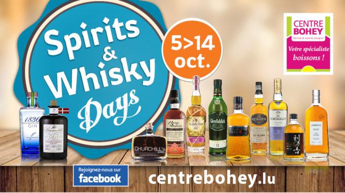 5-14 Octobre 2018 – Spirits & Whisky Days Du Centre Bohey